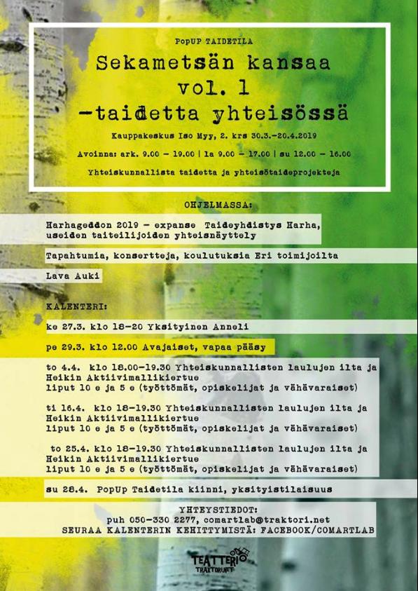 Taidetta yhteisössä: Sekametsän kansaa vol. 1 -näyttely Iso Myyn 2. kerroksessa. Tervetuloa!